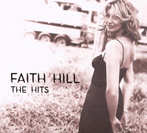Faith Hill - The Hits CD NEW